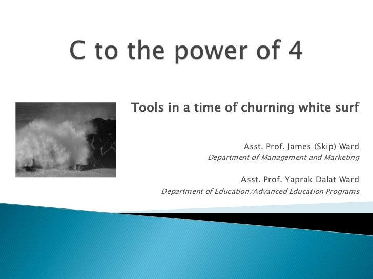 Tools in a time of churning white surf                         Asst. Prof. James (Skip) Ward               Department of M...