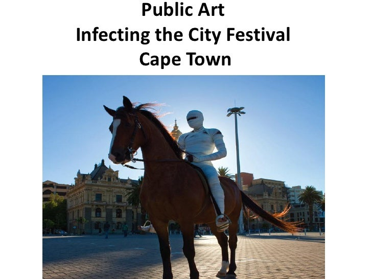 Public ArtInfecting the City Festival        Cape Town