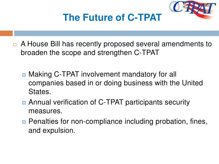 c tpat Our inspectors and auditors are trained to meet and even exceed cbp's  requirements in performing the inspections as per c-tpat guidelines - with our .