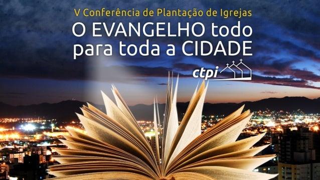 Leonardo  Sahium   Levando  o  Evangelho  para  a  Cidade   através  da  Revitalização  de  Igreja...