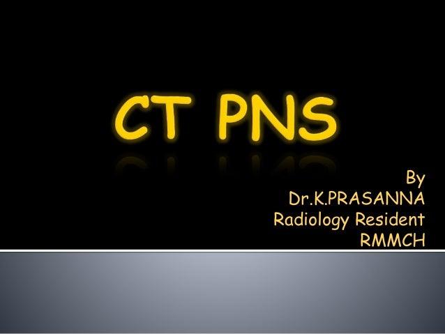 By  Dr.K.PRASANNA  Radiology Resident  RMMCH