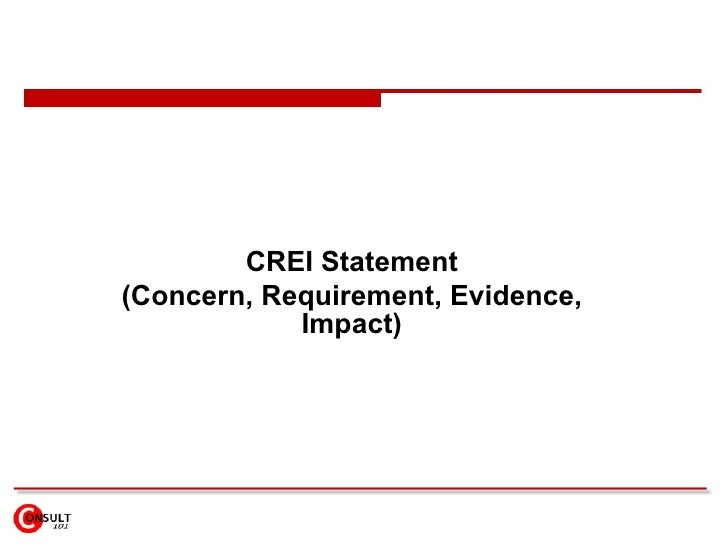 CREI Statement (Concern, Requirement, Evidence, Impact)
