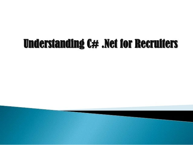 Understanding C# .Net for Recruiters
