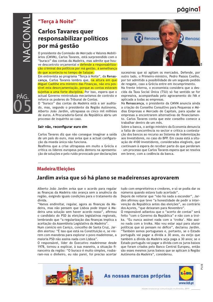 """NACIONAL            """"Terça à Noite""""            Carlos Tavares quer            responsabilizar políticos            por má ..."""