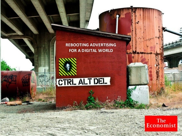 REBOOTING	  ADVERTISING	  FOR	  A	  DIGITAL	  WORLD