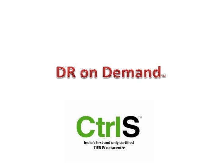 DR on DemandTM<br />