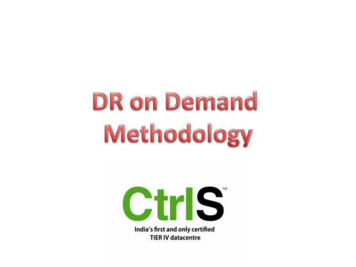 DR on Demand <br />Methodology<br />