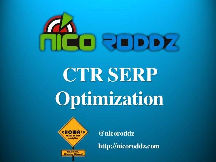 CTR SERPOptimization    @nicoroddz    http://nicoroddz.com