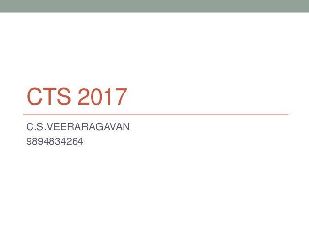 CTS 2017 C.S.VEERARAGAVAN 9894834264