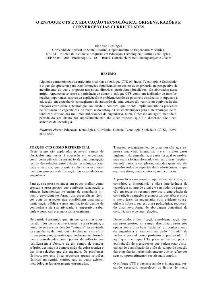 O ENFOQUE CTS E A EDUCAÇÃO TECNOLÓGICA: ORIGENS, RAZÕES E                   CONVERGÊNCIAS CURRICULARES                    ...