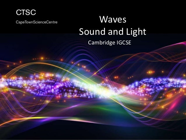 waves sound and light Corresponding homework to the hands-on waves, sound, and light unit.