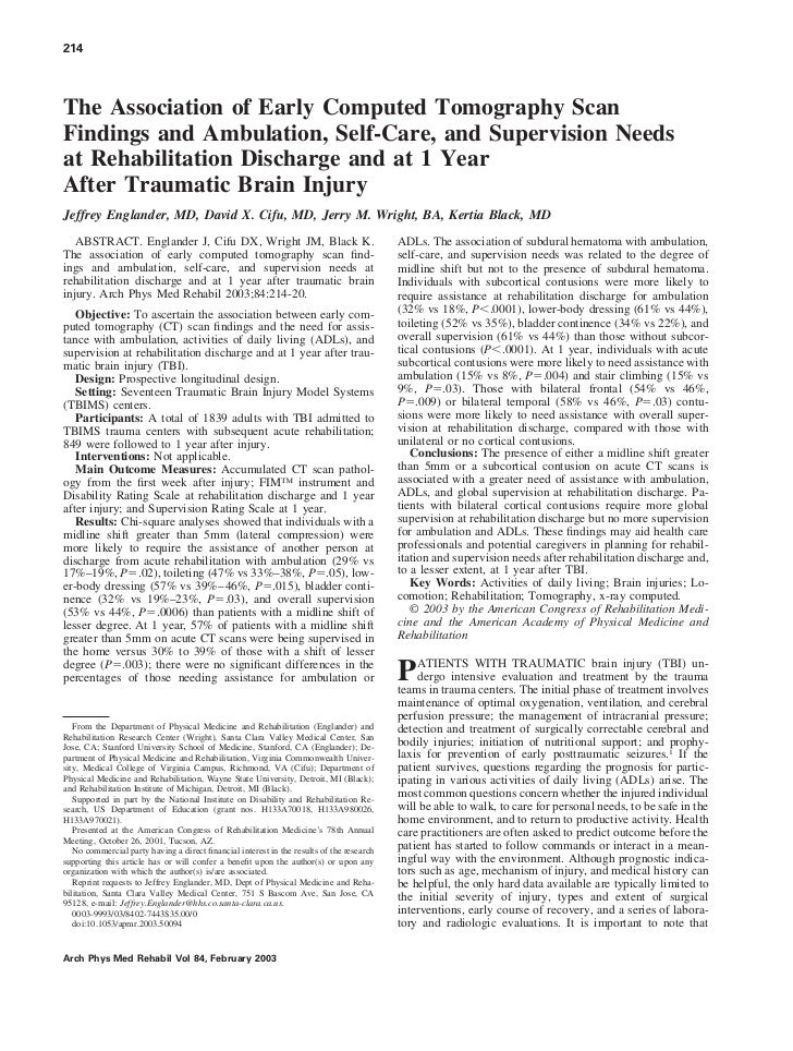 214The Association of Early Computed Tomography ScanFindings and Ambulation, Self-Care, and Supervision Needsat Rehabilita...