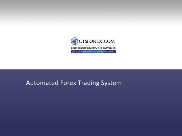 Top forex automated trading systems