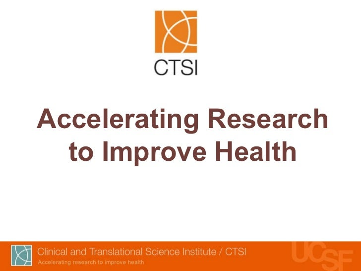 Accelerating Research to Improve Health