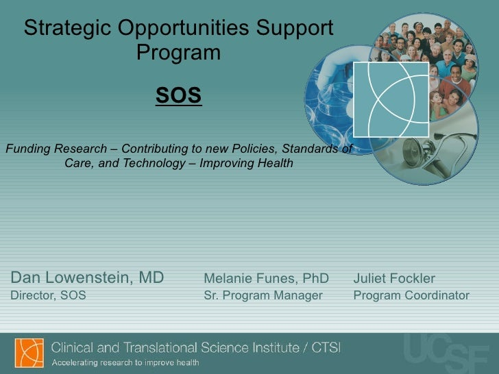 Strategic Opportunities Support Program SOS Funding Research – Contributing to new Policies, Standards of Care, and Techno...