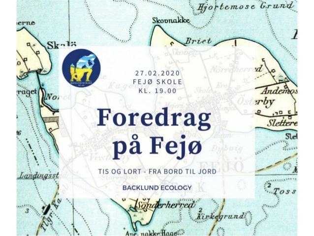 """Oplæg """"Fra Lort til Lagkage Oplysende aftenskoleforedrag om bæredygtige toiletløsninger Sted: Torsdag den 27 februar kl. 1..."""