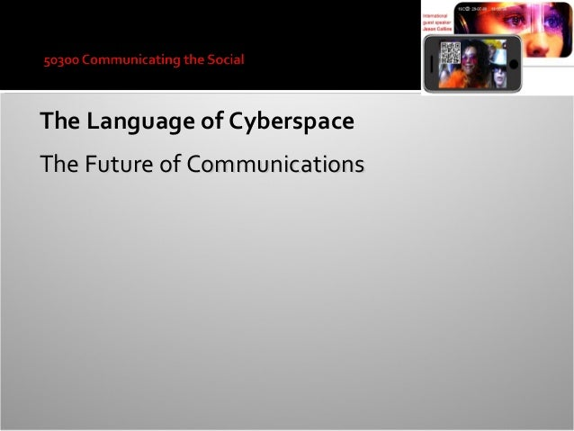 communicating in cyberspace In online communication, visual and auditory cues are replaced by emoticons, for example, smiles, winks, and laughter it helps to use emoticons to convey your tone additionally, if you like the person, tell them.