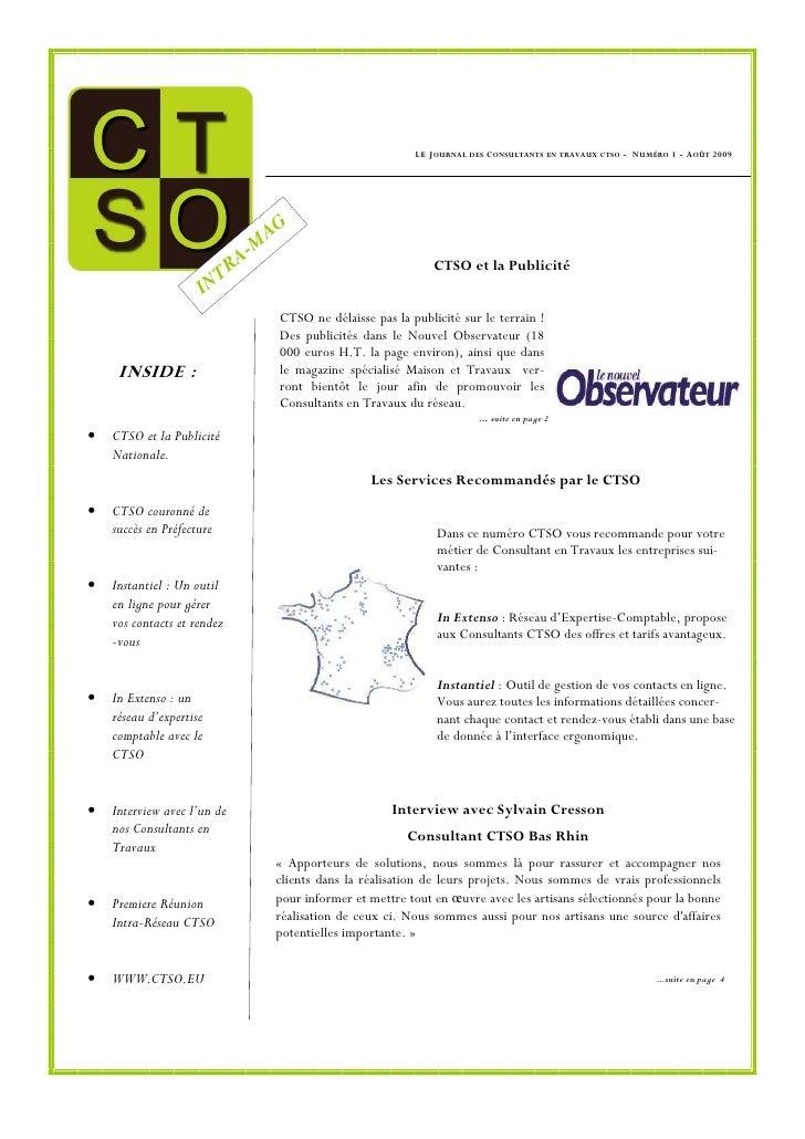 LE J OURNAL DES C ONSULTANTS   EN TRAVAUX CTSO   - N UMÉRO 1 - A OÛT 2009                                          AG     ...