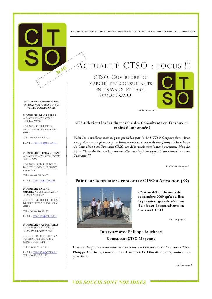 LE J OURNAL DE   LA   S AS CTSO CORPORATION   ET   D ES C ONSULTANTS   EN   T RAVAUX - N UMÉRO 3 - O CTOBRE 2009          ...