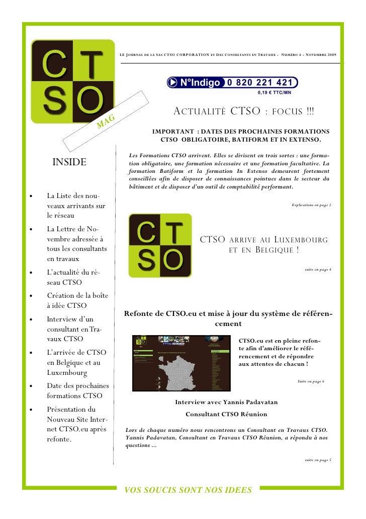 LE J OURNAL DE   LA   S AS CTSO CORPORATION   ET   D ES C ONSULTANTS   EN   T RAVAUX - N UMÉRO 4 - N OVEMBRE 2009         ...
