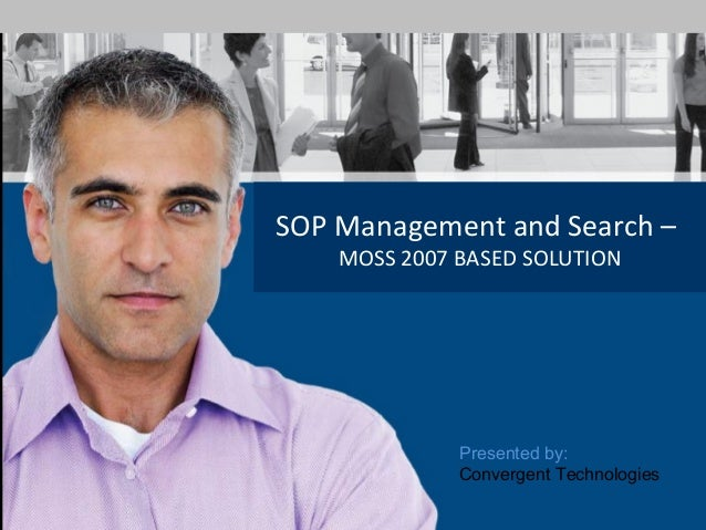 DMS and Search for SOP at Genpact | Presented by NIPE | 14th July 2010 SOP Management and Search – MOSS 2007 BASED SOLUTIO...