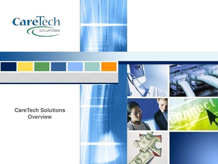 CareTech Solutions<br />Overview<br />