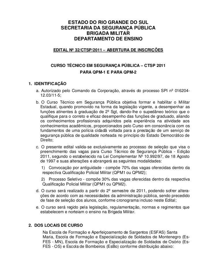 ESTADO DO RIO GRANDE DO SUL                SECRETARIA DA SEGURANÇA PÚBLICA                        BRIGADA MILITAR         ...