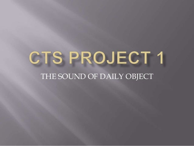 THE SOUND OF DAILY OBJECT