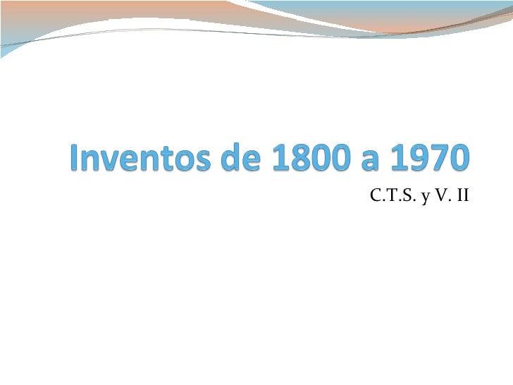 C.T.S. y V. II