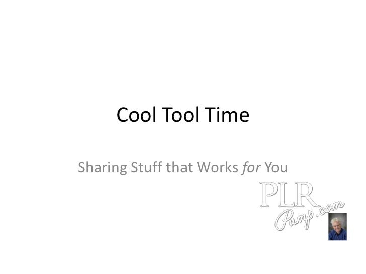 Cool Tool TimeSharing Stuff that Works for You