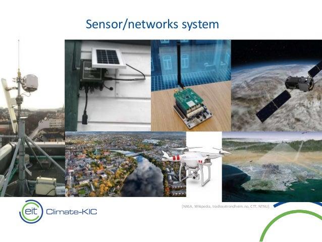 Sensor/networks system [NASA, Wikipedia, tradlosetrondheim.no, CTT, NTNU]