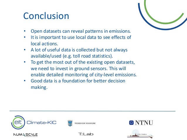 16 • Open datasets can reveal patterns in emissions. • It is important to use local data to see effects of local actions. ...