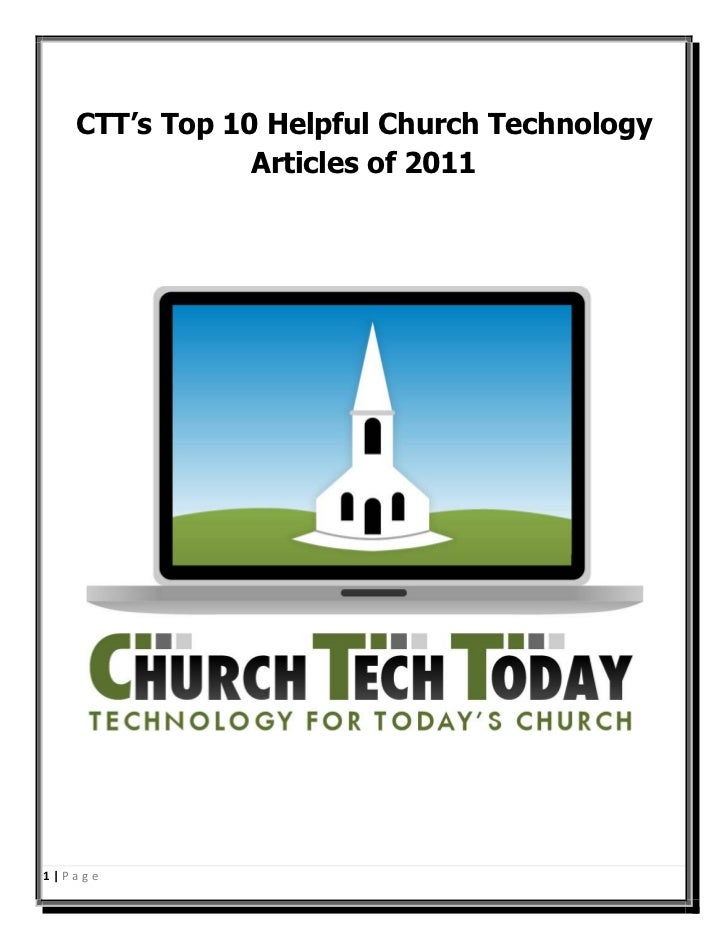 CTT's Top 10 Helpful Church Technology               Articles of 20111|Page