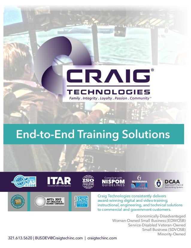 CERTIFIED 9001:2008 CERTIFIED End-to-End Training Solutions Craig Technologies consistently delivers award-winning digital...