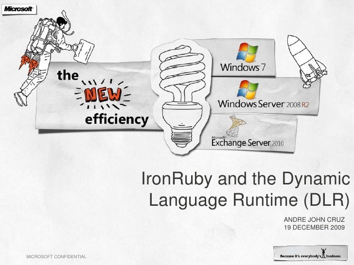 IronRuby and the Dynamic Language Runtime (DLR)<br />Andre John Cruz19 December 2009<br />