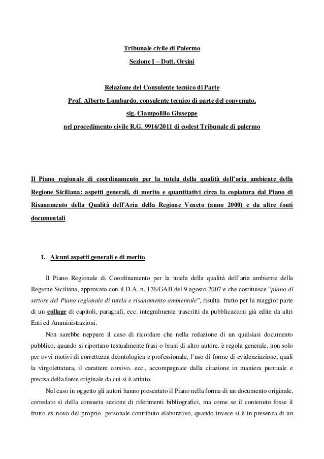 Tribunale civile di Palermo Sezione I – Dott. Orsini Relazione del Consulente tecnico di Parte Prof. Alberto Lombardo, con...