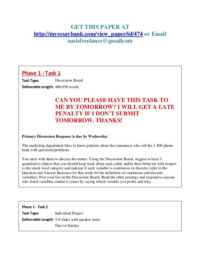 GET THIS PAPER AT http://myessaybank.com/view_paper/id/474 or Email oasisfreelance@gmailcom Phase 1 - Task 1 Task Type: Di...