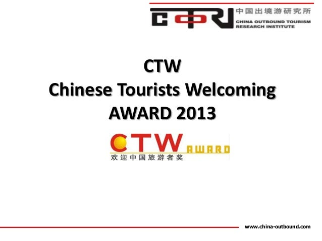 CTWChinese Tourists Welcoming       AWARD 2013                      www.china-outbound.com