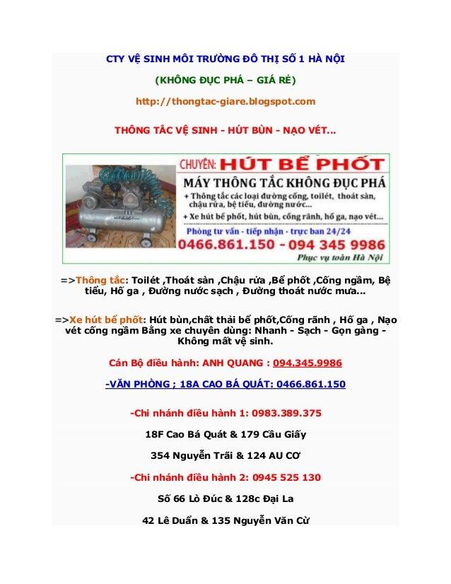 CTY VỆ SINH MÔI TRƢỜNG ĐÔ THỊ SỐ 1 HÀ NỘI(KHÔNG ĐỤC PHÁ – GIÁ RẺ)http://thongtac-giare.blogspot.comTHÔNG TẮC VỆ SINH - HÚT...