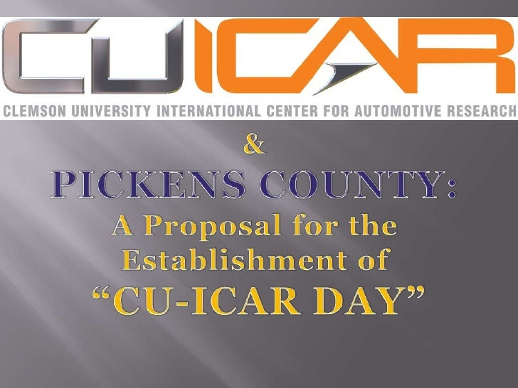    Explore benefits of partnership between    Pickens County Schools and CU-ICAR   Promote science and engineering in th...