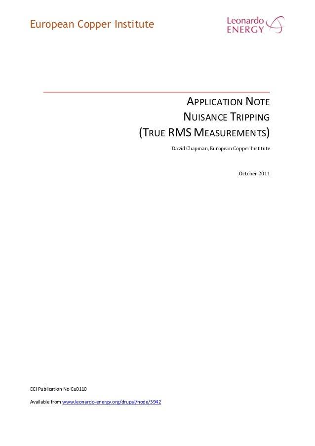 European Copper Institute APPLICATION NOTE NUISANCE TRIPPING (TRUE RMS MEASUREMENTS) David Chapman, European Copper Instit...