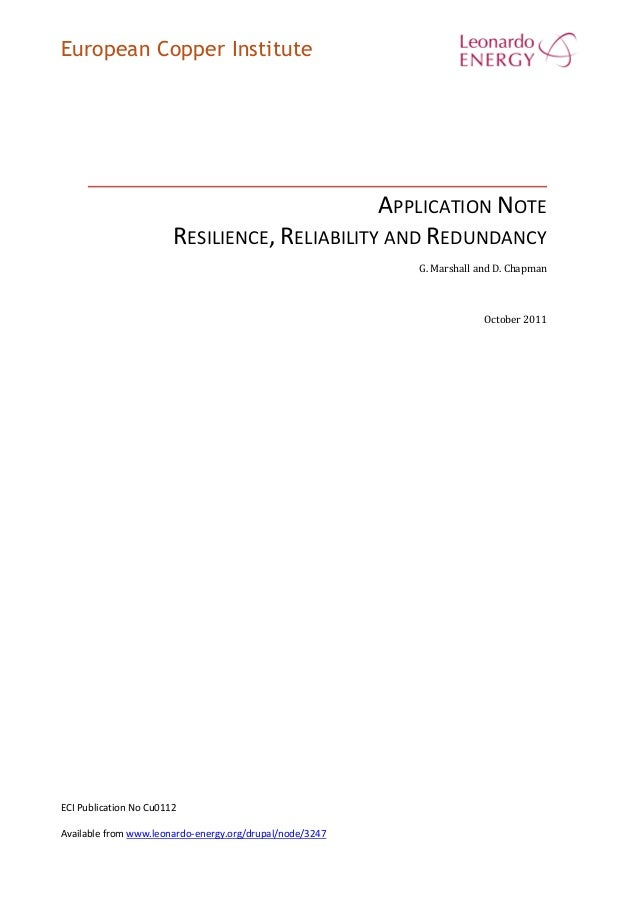 European Copper Institute APPLICATION NOTE RESILIENCE, RELIABILITY AND REDUNDANCY G. Marshall and D. Chapman October 2011 ...