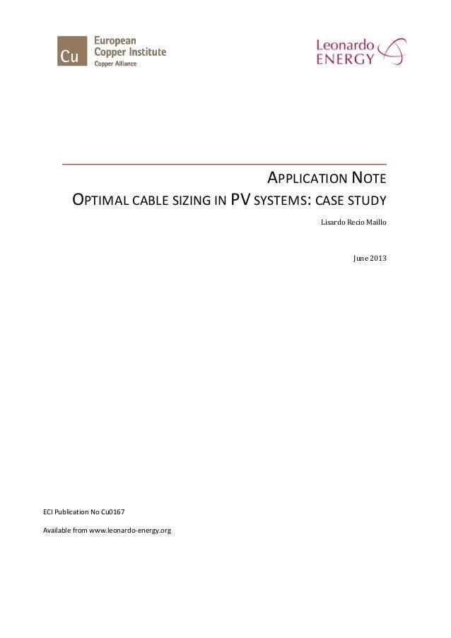 APPLICATION NOTE OPTIMAL CABLE SIZING IN PV SYSTEMS: CASE STUDY Lisardo Recio Maillo June 2013 ECI Publication No Cu0167 A...