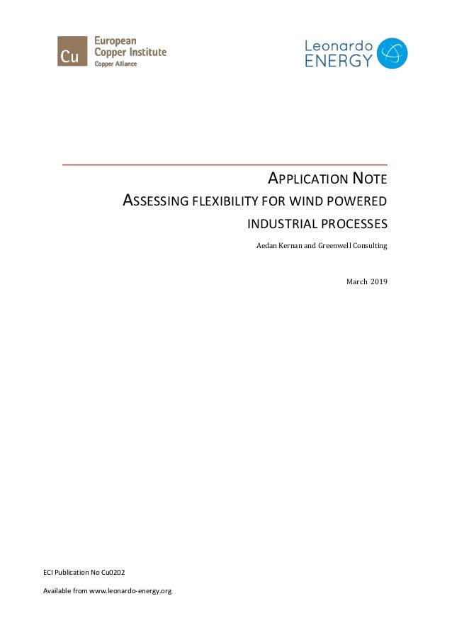 APPLICATION NOTE ASSESSING FLEXIBILITY FOR WIND POWERED INDUSTRIAL PROCESSES Aedan Kernan and Greenwell Consulting March 2...