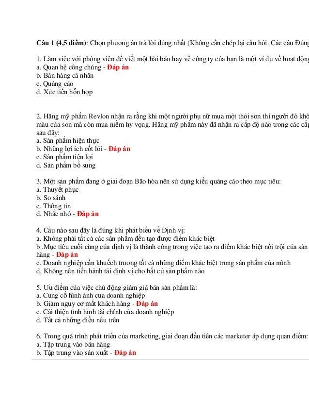 Câu 1 (4,5 điểm): Chọn phương án trả lời đúng nhất (Không cần chép lại câu hỏi. Các câu Đúng 1. Làm việc với phóng viên để...