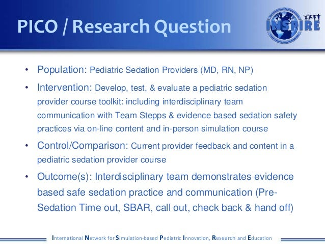 • Population: Pediatric Sedation Providers (MD, RN, NP) • Intervention: Develop, test, & evaluate a pediatric sedation pro...