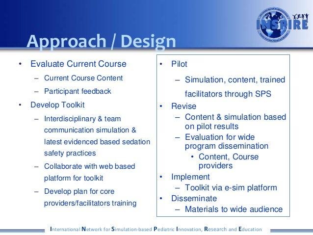 Approach / Design • Evaluate Current Course – Current Course Content – Participant feedback • Develop Toolkit – Interdisci...