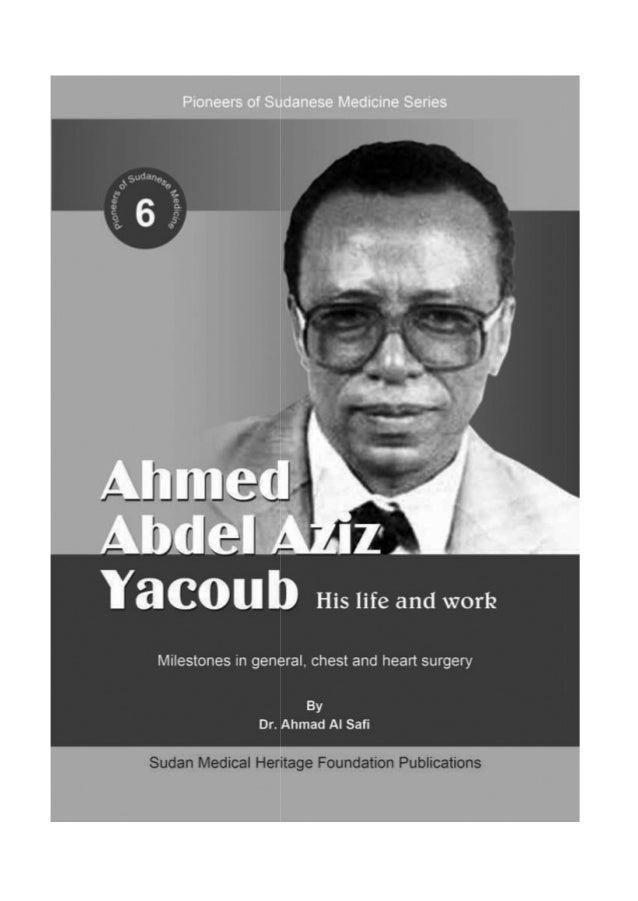 Ahmed Abdel Aziz Yacoub His Life And Work