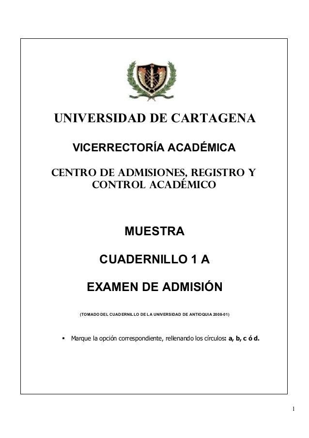 Ejemplo Examen de admisión Universidad de Cartagena.