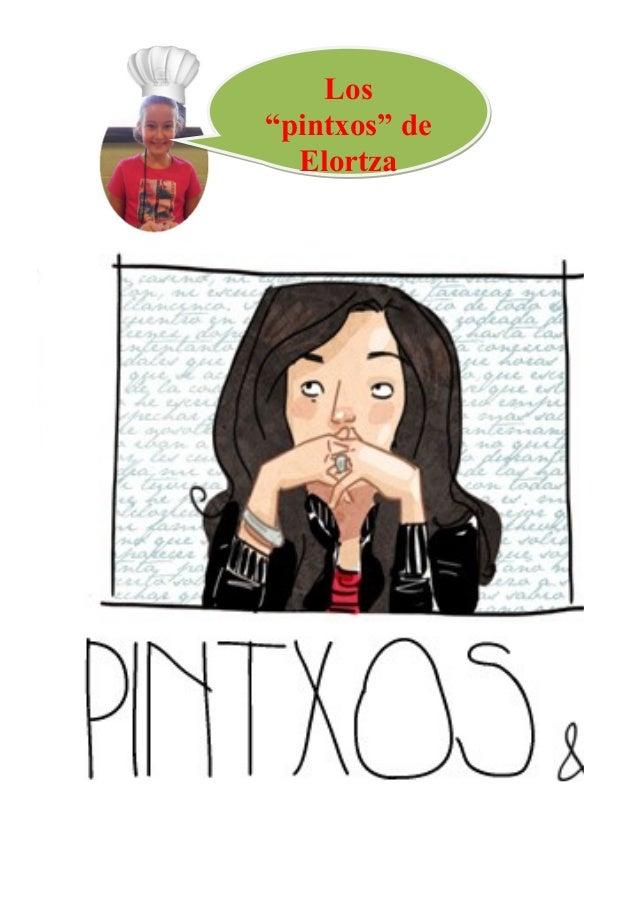 """Los """"pintxos"""" de Elortza"""